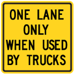Wa-24A One Lane Only ....Tab Sign