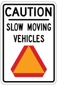 Caution Slow Moving Vehicles