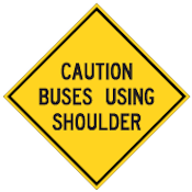 Wc-35 Caution Buses Using Shoulder Sign